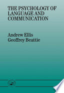 The Psychology of Language And Communication