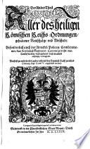 Alle des heiligen Römischen Reichs Ordnungen gehaltener Reichßtäge und Abschiedt, Sampt der Gülden Bullen
