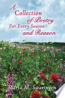 A Collection of Poetry for Every Season and Reason