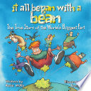 It All Began with a Bean  The True Story of the World s Biggest Fart