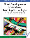 Novel Developments in Web-Based Learning Technologies: Tools for Modern Teaching