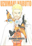 Uzumaki Naruto  Illustrations : masashi kishimoto's artwork in all of...