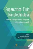 Supercritical Fluid Nanotechnology