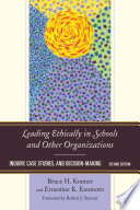 Leading Ethically In Schools And Other Organizations