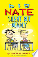 Big Nate  Silent But Deadly