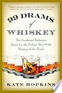 99 Drams of Whiskey