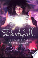 download ebook darkfall (the healing wars, book 3) pdf epub