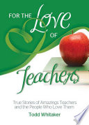 For the Love of Teachers