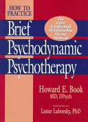 How to Practice Brief Psychodynamic Psychotherapy