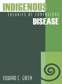 Indigenous Theories of Contagious Disease