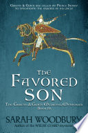 The Favored Son  A Gareth   Gwen Medieval Mystery Book 10