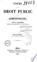 Cours de droit public et administratif par M. F. Laferrière