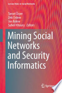 Mining Social Networks and Security Informatics