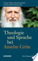 Theologie und Sprache bei Anselm Gr  n