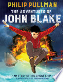 The Adventures of John Blake  Mystery of the Ghost Ship