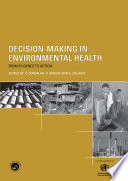 Decision-Making In Environmental Health : support of decision-making in environmental health. it discusses...
