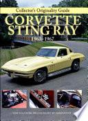 Collector s Originality Guide Corvette Sting Ray