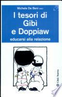 I tesori di Gib   e Doppiaw  Educarsi alla relazione