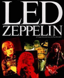 Led Zeppelin Story Of One Of Rock S Legends From The