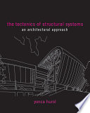 The Tectonics Of Structural Systems