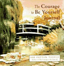 The Courage To Be Yourself Journal