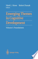Emerging Themes In Cognitive Development