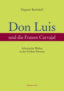 Don Luis und die Frauen Carvajal