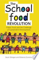 The School Food Revolution