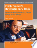 Erich Fromm   s Revolutionary Hope