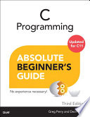 C Programming Absolute Beginner s Guide