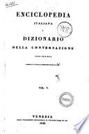 Enciclopedia Italiana e Dizionario Della Conversazione