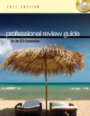 Professional Review Guide for the CCA Examination  2012 Edition