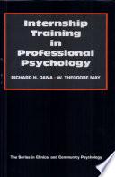 Internship Training in Professional Psychology