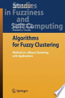 Algorithms For Fuzzy Clustering : main tool for exploratory data analysis and...