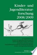 Kinder- und Jugendliteraturforschung 2008/2009
