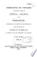 illustration Narrative of voyages to explore the shores of Africa, Arabia, and Madagascar;, performed in H.M. Ships Leven and Barracouta under the direction of Captain W. F. W. Owen, R.N. by command of the Lords Commissioners of the Admiralty. In two volumes. Vol. I[-Vol. II]..