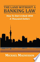 The Land Without A Banking Law