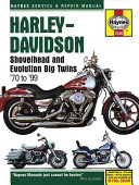 Harley Davidson Shovelhead and Evolution Big Twins 1970 to 1999