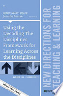 Using The Decoding The Disciplines Framework For Learning Across The Disciplines book