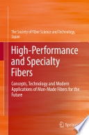 High Performance and Specialty Fibers