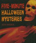 Five Minute Halloween Mysteries
