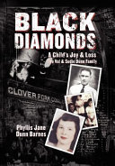 Black Diamonds  A Child s Joy   Loss Now Our Generation Is Facing The