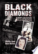Black Diamonds, A Child's Joy & Loss Now Our Generation Is Facing