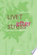 Livet efter stress