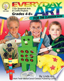 Everyday Art for the Classroom Teacher  Grades 4   8