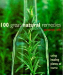 100 Great Natural Remedies