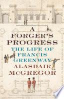 A Forger's Progress