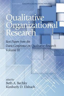 Qualitative Organizational Research Volume 3