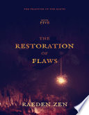 The Restoration of Flaws  The Phantom of the Earth  Book Five
