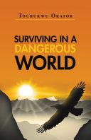 Surviving In A Dangerous World